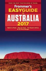 Frommer's Easyguide to Australia 2017