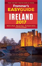 Frommer's easy guide to Ireland 2017 cover image