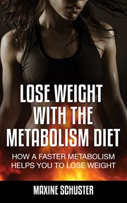 Lose Weight With the Metabolism Diet