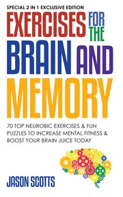Exercises for the Brain and Memory