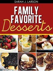 Family Favorite Desserts