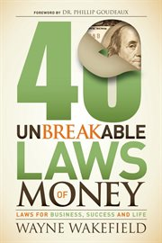 40 unbreakable laws of  money laws for business, success and life cover image