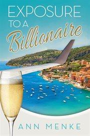Exposure to A Billionaire
