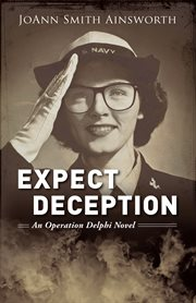 Expect deception : an Operation Delphi novel cover image