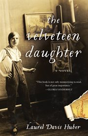 The velveteen daughter : a novel cover image