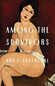 Among the survivors : a novel cover image