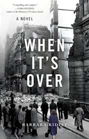 When it's over : a novel, based on a true story cover image
