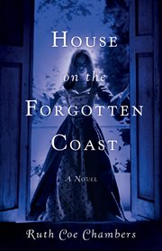 House on the forgotten coast : a novel cover image