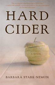 Hard cider : a novel cover image