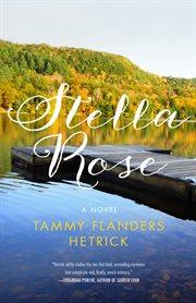Stella Rose : a novel cover image