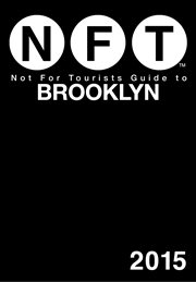 Not For Tourists Guide To Brooklyn 2015