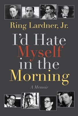 Cover image for I'd Hate Myself in the Morning