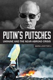 Putin's Putsches