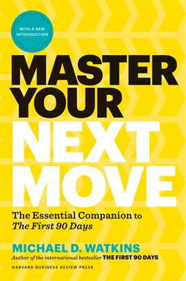 Cover image for Master Your Next Move, with a New Introduction