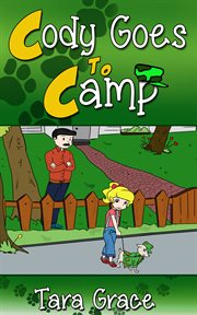 Cody Goes to Camp