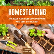 Homesteading the Easy Way