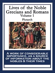 Lives of the noble grecians and romans volume 1 cover image