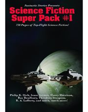 Fantastic Stories Presents: Science Fiction Super Pack