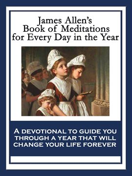 Cover image for James Allen's Book of Meditations for Every Day in the Year