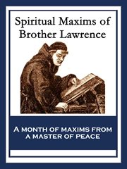 The Spiritual Maxims of Brother Lawrence