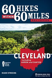 60 Hikes Within 60 Miles, Cleveland