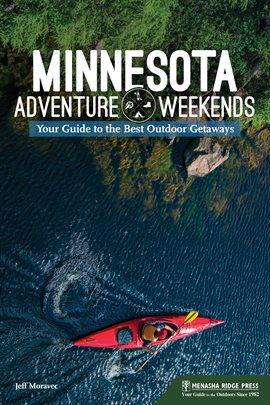 Cover image for Minnesota Adventure Weekends