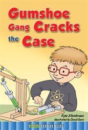 Gumshoe Gang Cracks the Case