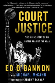 Court justice : the inside story of my battle against the NCAA cover image
