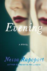 Evening : a novel cover image