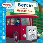 Bertie the helpful bus cover image