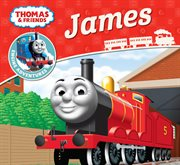 Thomas and friends : James cover image