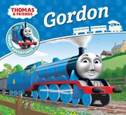 Thomas and friends : Gordon cover image