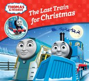The last train for Christmas cover image
