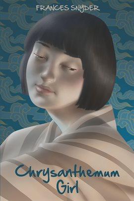 Cover image for Chrysanthemum Girl