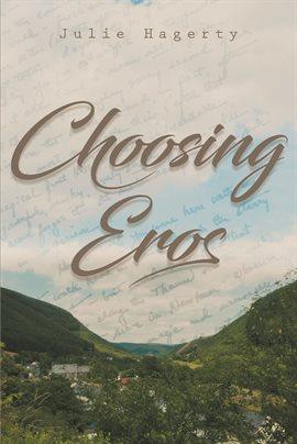 Cover image for Choosing Eros