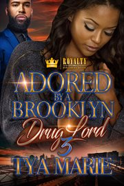 Adored by a brooklyn drug lord 3 cover image