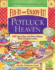 Fix-it and Enjoy-it! Potluck Heaven