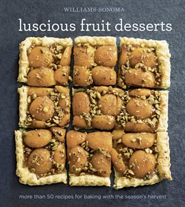 Williams-Sonoma Luscious Fruit Desserts