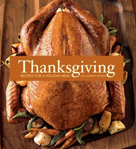Cover of Thanksgiving: Recipes for a Holiday Meal