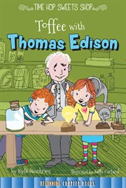 Toffee With Thomas Edison