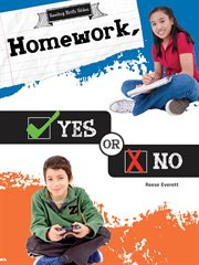 Homework, Yes or No
