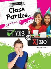 Class Parties, Yes or No