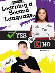 Learning A Second Language, Yes or No