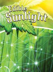 Edible Sunlight