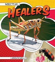 Insects As-- Healers