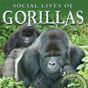 Social Lives of Gorillas