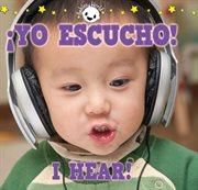 ¡yo escucho! i hear!