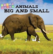 Animals Big and Little