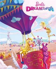 Barbie. Dreamtopia : vybarvuj, čti si, nalepuj cover image
