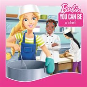 Barbie you can be a chef cover image
